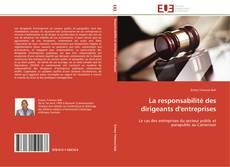 Bookcover of La responsabilité des dirigeants d'entreprises