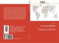 Le risque MADOFF kitap kapağı
