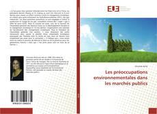 Capa do livro de Les préoccupations environnementales dans les marchés publics