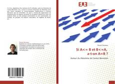 Bookcover of Si A<= B et B<=A,   a-t-on A=B ?