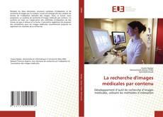 Bookcover of La recherche d'images médicales par contenu