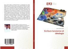 Bookcover of Ecriture tansienne et idéologie