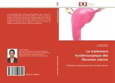 Обложка Le traitement hystéroscopique des fibromes utérins
