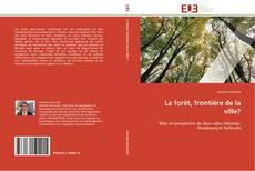 Bookcover of La forêt, frontière de la ville?