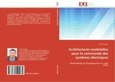 Borítókép a  Architectures matérielles pour la commande des systèmes électriques - hoz