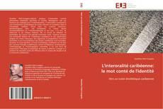 Bookcover of L'interoralité caribéenne: le mot conté de l'identité
