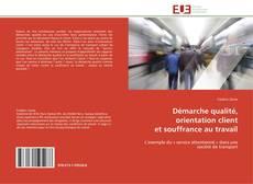 Copertina di Démarche qualité, orientation client  et souffrance au travail