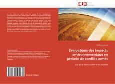 Couverture de Evaluations des impacts environnementaux en période de conflits armés