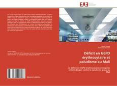 Couverture de Déficit en G6PD érythrocytaire et paludisme au Mali