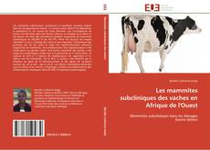 Copertina di Les mammites subcliniques des vaches en Afrique de l'Ouest