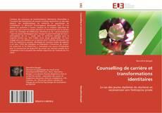 Counselling de carrière et transformations identitaires kitap kapağı
