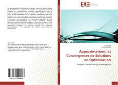 Capa do livro de Approximations, et Convergences de Solutions en Optimisation