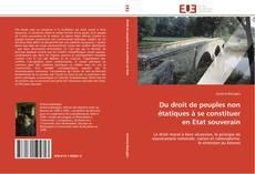Copertina di Du droit de peuples non étatiques à se constituer en Etat souverain
