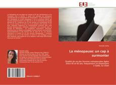 Bookcover of La ménopause: un cap à surmonter