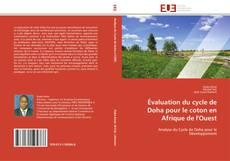 Bookcover of Évaluation du cycle de Doha pour le coton en Afrique de l'Ouest