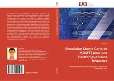 Simulation Monte Carlo de MOSFET pour une électronique haute fréquence kitap kapağı