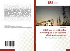 R.O.P par les méthodes heuristiques d'un système électrique complexe kitap kapağı