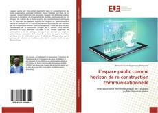 Capa do livro de L'espace public comme horizon de re-construction communicationnelle