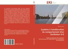 Buchcover von Système à l'amélioration du comportement d'un Oscillateur O-E
