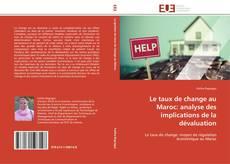Bookcover of Le taux de change au Maroc: analyse des implications de la dévaluation