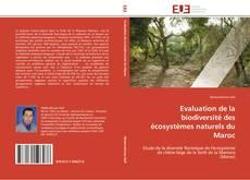 Bookcover of Evaluation de la biodiversité des écosystèmes naturels du Maroc