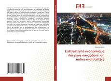 Portada del libro de L'attractivité économique des pays européens: un indice multicritère