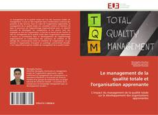 Capa do livro de Le management de la qualité totale et l'organisation apprenante