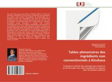 Buchcover von Tables alimentaires des ingrédients non conventionnels à Kinshasa