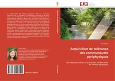 Bookcover of Acquisition de tolérance des communautés périphytiques