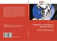 Bookcover of Rhabdovirus aquatiques & génétique inverse
