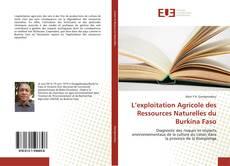 Couverture de L'exploitation Agricole des Ressources Naturelles du Burkina Faso