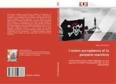 Bookcover of L'union européenne et la piraterie maritime