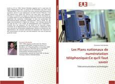 Bookcover of Les Plans nationaux de numérotation téléphonique:Ce qu'il faut savoir
