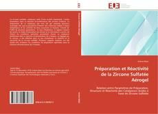 Bookcover of Préparation et Réactivité de la Zircone Sulfatée Aérogel