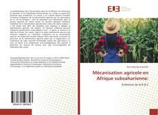 Couverture de Mécanisation agricole en Afrique subsaharienne: