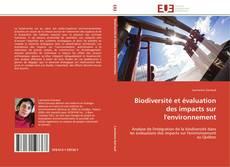 Couverture de Biodiversité et évaluation des impacts sur l'environnement