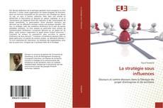Borítókép a  La stratégie sous influences - hoz