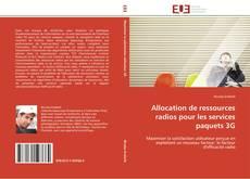 Copertina di Allocation de ressources radios pour les services paquets 3G