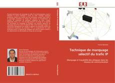 Capa do livro de Technique de marquage sélectif du trafic IP