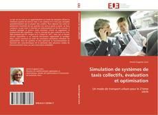 Capa do livro de Simulation de systèmes de taxis collectifs, évaluation et optimisation