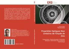 Couverture de Propriétés Optiques Non Linéaires de l'Oxyde de Zinc