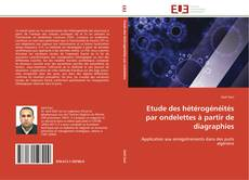 Обложка Etude des hétérogénéités par ondelettes à partir de diagraphies