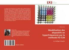 Bookcover of Modélisation des dispositifs en hyperfréquences par la méthode FD-TLM