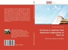 Bookcover of Ecritures et réalisme chez Alexandre Soljenytsine et Shan Sa