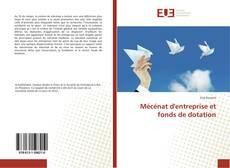 Bookcover of Mécénat d'entreprise et fonds de dotation