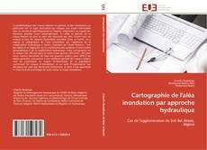 Bookcover of Cartographie de l'aléa inondation par approche hydraulique