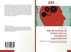 Copertina di Rôle du Contrôle de Gestion dans un changement organisationnel