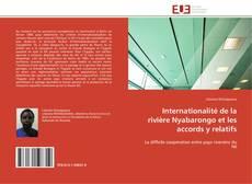 Bookcover of Internationalité de la rivière Nyabarongo et les accords y relatifs