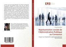 Bookcover of Représentation sociale de l'Administration Publique au Cameroun