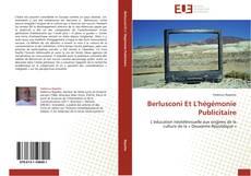 Couverture de Berlusconi Et L'hégémonie Publicitaire